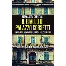 Il giallo di Palazzo Corsetti (Un'indagine del commissario Adalgisa Calligaris Vol. 3)