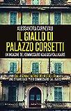 Il giallo di Palazzo Corsetti (Un'indagine del commissario Adalgisa Calligaris Vol. 3) (Italian Edition)