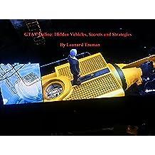 GTAV Online: Hidden Vehicles, Secrets and Strategies (English Edition)