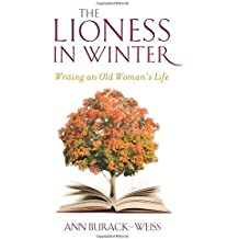 The Lioness in Winter: Writing an Old Woman's Life