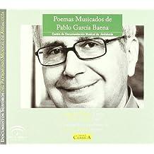 Poemas Musicados De Pablo Garcia Baena ; Pixan, Lopez, Serrano, Jurado