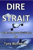 : Dire Strait: Murder, Mayhem and Skulduggery
