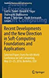 Recent Developments and the New Direction in Soft-computing Foundations and Applications: Selected Papers from the 6th World Conference on Soft Computing, May 22-25, 2016, Berkeley, USA