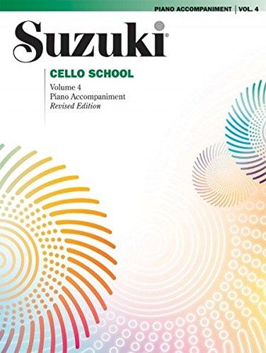 Suzuki Cello School Piano Accompaniment 4: Piano Accompaniment (Suzuki Method Core Materials)
