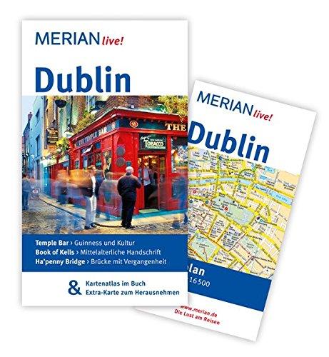 Dublin: MERIAN live! - Mit Kartenatlas im Buch und Extra-Karte zum Herausnehmen