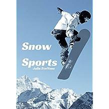 Snow Sports (English Edition)