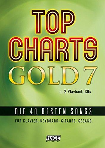 Top Charts Gold 7 (mit 2 CDs): Die 40 besten Songs für Klavier, Keyboard, Gitarre und Gesang (Top Charts Gold/Die 40 besten Songs für Klavier, Keyboard, Gitarre und Gesang) (Gold Tabelle)