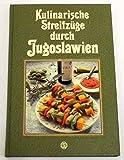 Kulinarische Streifzüge durch Jugoslawien