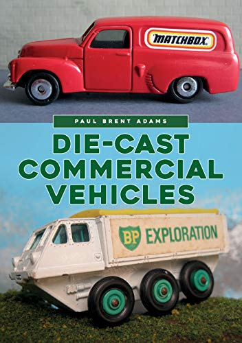 Die-cast Commercial Vehicles (English Edition)
