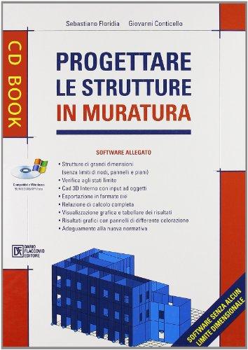 Progettare le strutture in muratura. Con CD-ROM