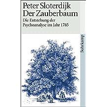 Der Zauberbaum - Die Entstehung der Psychoanalyse im Jahr 1785