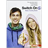 Switch on. Basic activity book. Con espansione online. Per la Scuola media