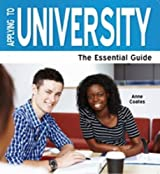 Applying To University 2013: The Essential Guide