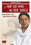 Und ich war nie in der Schule: Geschichte eines glücklichen Kindes (German Edition)