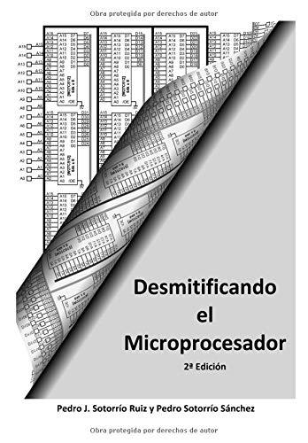 Desmitificando el Microprocesador Ed2 por Pedro Juan Sotorrio Ruiz