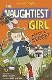Naughtiest Girl Keeps A Secret: Book 5 (The Naughtiest Girl)