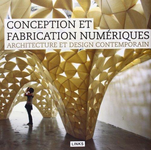 Architecture et design contemporain : Conception et fabrication numeriques par Jacobo Krauel
