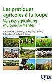 Les pratiques agricoles à la loupe - Vers des agricultures multiperformantes