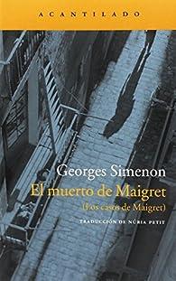 El muerto de Maigret par Georges Simenon