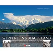 Werdenfels & Blaues Land