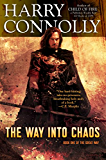 The Way Into Chaos: Book One of the Great Way (English Edition)
