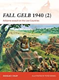 Fall Gelb 1940 (2): Airborne Assault on the Low Countries (Campaign, Band 265)