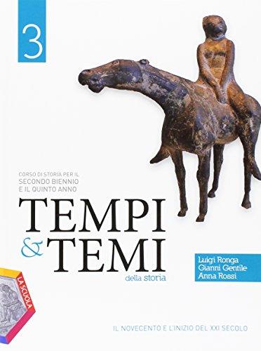 Tempi & temi della storia. Per le Scuole superiori. Con e-book. Con espansione online: 3