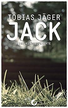 Jack: Kurzgeschichte