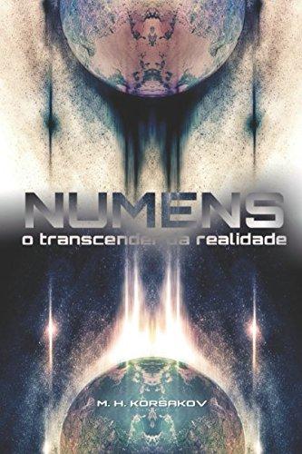 Numens: O transcender da realidade