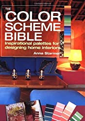 The Color Scheme Bible: Inspirational Palettes for Designing Home Interiors by Anna Starmer (2005-04-02)