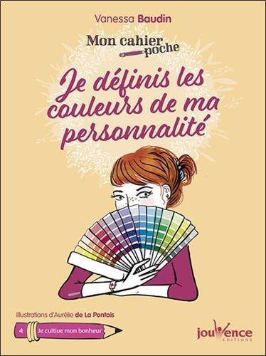 Mon cahier poche : Je définis les couleurs de ma personnalité