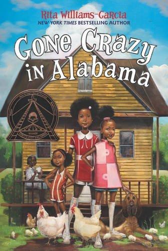 Gone Crazy in Alabama by Rita Williams-Garcia (2016-09-06)