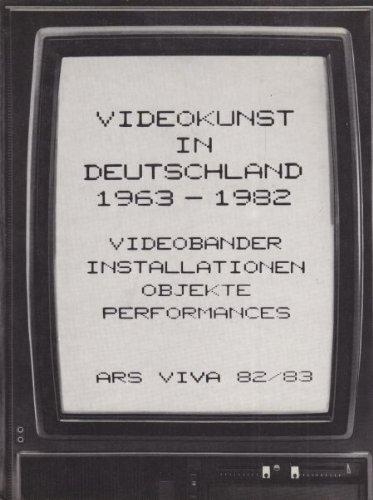 Videokunst in Deutschland 1963 - 1982