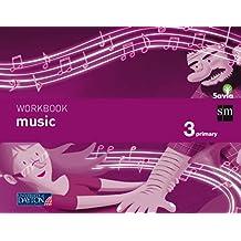 Music. 3 Primary. Savia. Workbook - 9788415743217