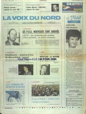 VOIX DU NORD (LA) [No 13193] du 04/12/1986 - AUDIOVISUEL - LES PDG NOUVEAUX SONT ARRIVES - ENSEIGNEMENT - ETUDIANTS - LA 2EME VAGUE - MODE - LES TENUES DE SPORTS D'HIVER - LES SPORTS - ATHLETISME CROSS UNSS - ACTION DIRECTE - SCHLEICHER MENACE LES JURES par Collectif