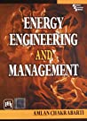 Energy Engineering And Management price comparison at Flipkart, Amazon, Crossword, Uread, Bookadda, Landmark, Homeshop18
