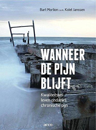 Wanneer de pijn blijft (Dutch Edition)