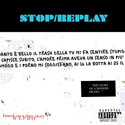 Stop/Replay [Explicit]