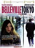 Belleville Tokyo   Girard, Elise. Metteur en scène ou réalisateur. Scénariste