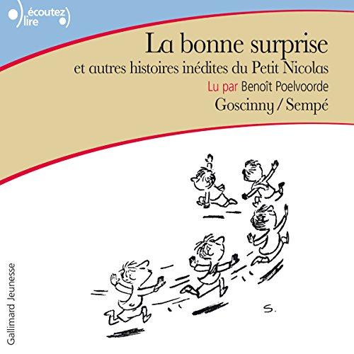 La bonne surprise et autres histoires inédites du Petit Nicolas: Le Petit Nicolas Pdf - ePub - Audiolivre Telecharger