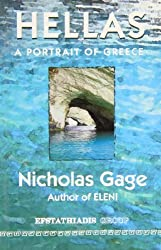 Hellas: A Portrait of Greece by Nicholas Gage (2002-01-01)
