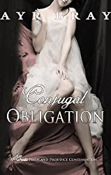 Conjugal Obligation (An Erotic Pride and Prejudice Continuation Book 2)