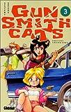 GUN SMITH CATS T03 by KENICHI SONODA (January 19,1998)