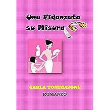 UNA FIDANZATA SU MISURA (I MAGNIFICI MAYER Vol. 1)