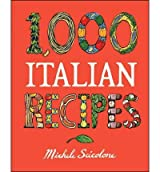 (1,000 Italian Recipes) By Scicolone, Michele (Author) Hardcover on (10 , 2004)