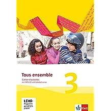 Tous ensemble 3. Ausgabe ab 2013: Cahier d'activités mit MP3-CD und Vokabeltrainer 3. Lernjahr (Tous ensemble / Ausgabe ab 2013)