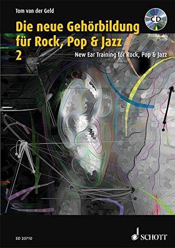 Die neue Gehörbildung für Rock, Pop & Jazz: Band 2 zu Ear Training. Vol. 2. Ausgabe mit mp3-CD.