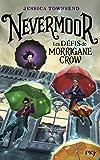 """Afficher """"Nevermoor n° 1 Les Défis de Morrigane Crow"""""""