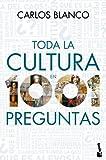 Toda la cultura en 1001 preguntas (Diversos)