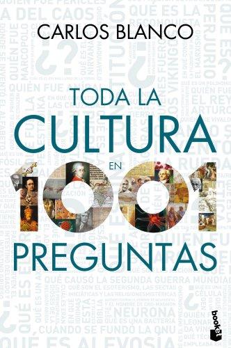 Toda la cultura en 1001 preguntas (Diversos) por Carlos Blanco
